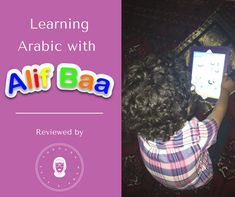 How to use the Alif Baa App to teach your child how to recognize and write the Arabic Alphabet Letters in a fun way using your tablet or phone! Potty Training Reward Chart, Toddler Potty Training, Arabic Alphabet Letters, How To Teach Kids, Toddler Travel, Learning Arabic, Kids And Parenting, Teaching Kids, App