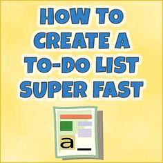 How To Create An Effective To-Do List Super Fast
