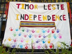 20 May 2014, Happy Independence Day, Timor-Leste!