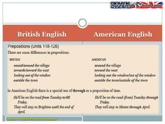 Thầy Sa: Grammar Notes on British English vs American English.