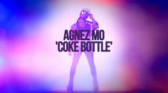 Agnez Mo #Coke_Bottle Love It