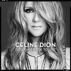 Celine Dion Talks 'Loved Me Back to Life', her first English-language album in six years!