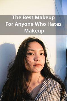 Makeup~Beauty~Lightweight~Coverage~Minimal~Foundation~Tinted Moisturizer~Mascara Beauty 101, Tinted Moisturizer, Makeup Techniques, Best Makeup Products, Mascara, Beauty Makeup, Makeup Looks, Hate, Foundation