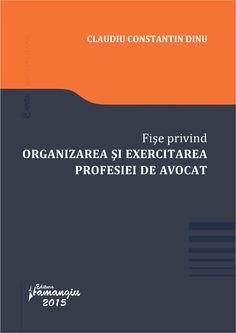 Fise privind organizarea si exercitarea profesiei de avocat