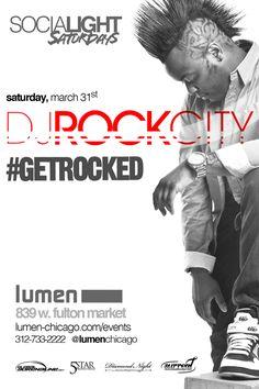 """Saturday, March 31, 2012 - Socialight Saturdays with DJ Rock City @ Lumen (839 W Fulton) - Mention """"Global Adrenaline"""" at the door for admission."""