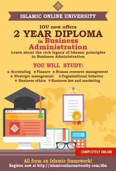 Diploma in Business Administration (DBA) from the comforts of your home! With Islamic Touch!