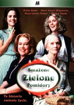 Smażone zielone pomidory / Fried Green Tomatoes Because everything sounds better in Italian Movies To Watch, Good Movies, Mary Louise Parker, Mary Stuart, Fried Green Tomatoes, Sounds Good, Fries, Movie Posters, Food