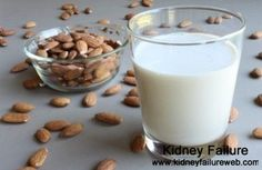 Can You Have Almond Milk if You Have Renal Failure    http://www.kidneyfailureweb.com/kidney-failure-diet/274.html