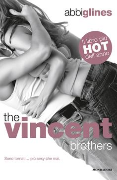 Abbi Glines, The Vincent brothers