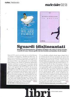 """Su «Marie Claire» di febbraio 2013; nella lista di Marta Cervino """"La petite"""" di Michèle Halberstadt.  Qui il link: http://www.marieclaire.it/Attualita/Consigli-lettura-9-novita-libri-febbraio"""
