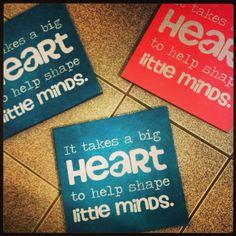 """It takes a Big Heart to help shape little minds"" wall art by Laura Weaver (teacher gift idea?)"