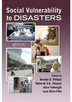 Social Vulnerability to Disasters by Brenda Phillips, http://www.amazon.com/dp/B005H6YQ3O/ref=cm_sw_r_pi_dp_bz3Nsb0KD08XH