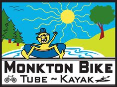 monkton bike, tube, and kayak
