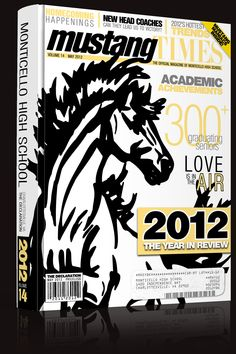 I like this cover because it has a mustang and it looks like a magazine. For the little words we can put academic and sports and clubs and any other word that can describe Capuchino high school. I like the color because it has our school colors. Teaching Yearbook, Yearbook Class, Yearbook Layouts, Yearbook Design, Yearbook Theme, Yearbook Spreads, Yearbook Covers, Cool Yearbook Ideas, High School Homecoming