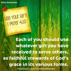Are you using your gifts for HIS glory?