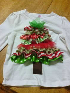 Ruffled ribbon Christmas tree shirt tutorial. ADORABLE!  This could be used in so many places during the Christmas holidays--how about on an apron, wall hanging, gift bag....Great how-to in link.