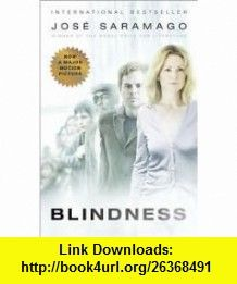 Blindness 1st (first) edition Text Only Jose Saramago ,   ,  , ASIN: B004Q73FD2 , tutorials , pdf , ebook , torrent , downloads , rapidshare , filesonic , hotfile , megaupload , fileserve