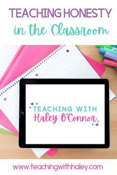 Teaching Honesty in the Classroom - Teaching with Haley. Ideally, we will teach students about kindness and honesty in such a way that it sticks with them for many years. Not because they are afraid of getting in trouble, but because they understand WHY it's so important. Read more about a few simple ideas for discussing the importance of honesty and what it means to be trustworthy. This can be used at home, in the classroom, or through virtual learning for all grades.