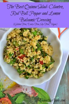 The Best Quinoa Salad: Cilantro, Red Bell Pepper and Lemon Balsamic Dressing {Gluten-Free, Dairy-Free, Soy-Free, Vegan}