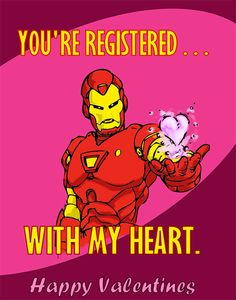 Confessions of a Geek Princess: Geek Valentines Nerdy Valentines, Valentines Day Greetings, Iron Man Tony Stark, Make Me Happy, Geek Stuff, Hilarious, Marvel, Confessions, Avengers