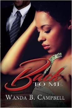 Back to me Wanda B. Campbell,  9781601626790, 3/19