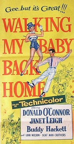 Walking My Baby Back Home DVD Donald O'Connor (1953)  http://www.dvdsentertainmentonline.com/product/walking-my-baby-back-home-dvd-donald-oconnor-1953