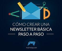 Cómo crear una #newsletter básica paso a paso