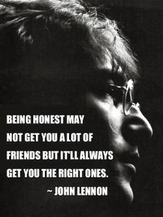 (RE&D) Bears, read this 10 times please. John Lennon rocks, don't you think? I'm going to Truth Ya, says Lisa Keegan (RE&D) Motivacional Quotes, Quotable Quotes, Famous Quotes, Great Quotes, Quotes To Live By, Inspirational Quotes, Quotes From Famous People, Famous Poems, Amazing Quotes