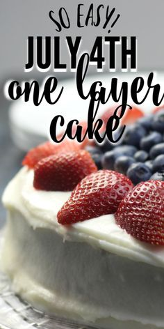Easy one layer cake that's perfect for your patriotic celebrations! And delicious! #cake #july4thfood #fourthofjulyfood Make Ahead Desserts, Homemade Desserts, Best Dessert Recipes, Homemade Cakes, Easy Desserts, Real Food Recipes, Delicious Desserts, Cake Recipes, Fun Recipes