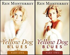 Tour! A Review & Excerpt of Yellow Dog Blues: Part One & 2 by Ren Monterrey
