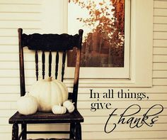 in all things, give thanks