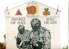 Prepared For Peace , Ready For War Northern Ireland Troubles, Mount Vernon, Belfast, Wall Murals, The Past, Peace, War, Wallpaper Murals, Murals