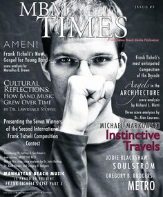MBM Times Issue #5  MBM Times Issue #5 - A Manhattan Beach Media Publication - articles about concert band music