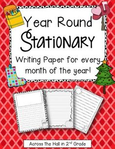 Monthly Stationary {Writing Paper for the Whole Year!}