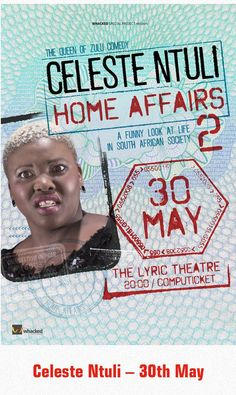 Celeste Ntuli - 30th May 2015 www,whacked.co.za A Funny, 2 In, Comedians, Affair, 30th, Theatre, Comedy, Lyrics, African