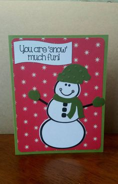 Check out this item in my Etsy shop https://www.etsy.com/listing/246926637/snow-much-fun-snowman-christmas-card