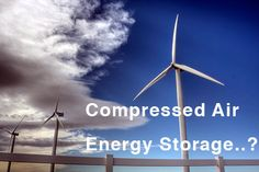 Storing Wind Power Energy in Compressed Air Tanks Could Change the World : TreeHugger