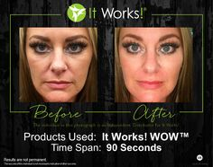 It Works! WOW wipes out your wrinkles! In 45 seconds you will start to feel it working, and in 45 more seconds all you will be able to say is WOW!