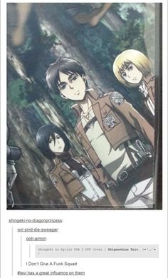 Levi has been a great influence. || Jean, get out of the picture. Its not all about you.