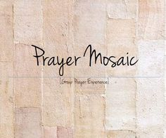 Prayer mosaic..coming in May to Lifesong!