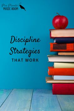 Discipline Strategies that work: Great ideas for the music classroom, or for any classroom!