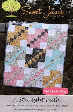 A Straight Path Quilt Pattern Sweet Jane's Quilting and Design #SJ-071 - Quilt Patterns | Fat Quarter Shop