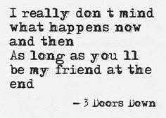 3 Doors down...