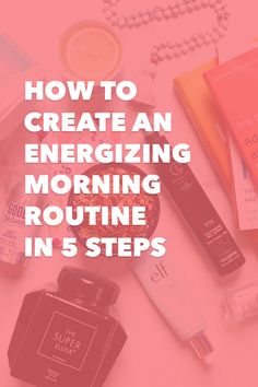 """""""Ideally all of these things, both the essential and nice to have's would happen every day, but I know for sure I'll feel good about getting the essentials in.""""   How to Create an Energizing Morning Routine in 5 Steps"""
