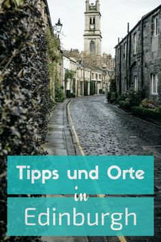 Bist du auf der Suche nach Edinburgh Tipps? Edinburgh hat viele charmante Ecken, die du bei deiner nächsten Edinburgh Reise entdecken solltest. #edinburgh #schottland