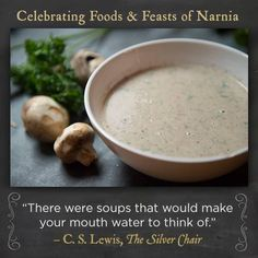 Dinner in Narnia: Mushroom Soup Recipe (Recipe here: https://www.narnia.com/us/news-extras/narnia-news)