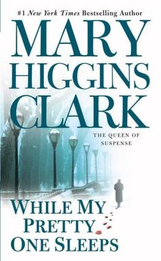 Bestseller Books Online While My Pretty One Sleeps Mary Higgins Clark $7.99  - http://www.ebooknetworking.net/books_detail-0671673688.html