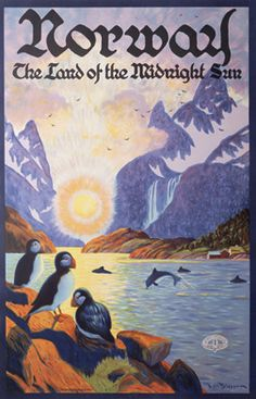 Vintage Poster Giclee Print: Norway - The Land of the Midnight Sun - Norwegian Fjord with Atlantic Puffins by Ben Blessum : - Tourism Poster, Poster Ads, Advertising Poster, Poster Prints, Vintage Advertisements, Vintage Ads, Land Of Midnight Sun, Retro, Illustrations Vintage