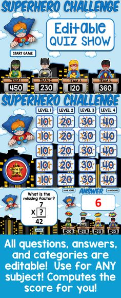 This Editable Superhero PowerPoint game is perfect to reinforce multiplication, but I especially like that I can edit it to create questions for any subject I want! The sound effects for each hero are fabulous and an added bonus is that the game keeps score for me!