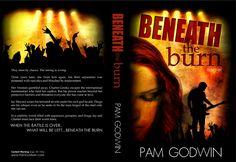 Beneath The Burn by Pam Godwin ....